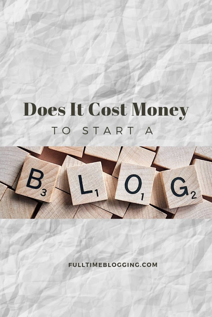 Does It Cost Money To Start A Blog