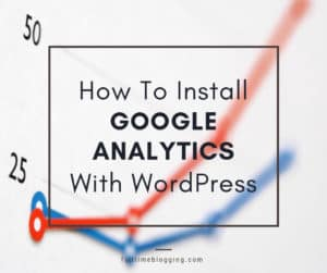 How To Install Google Analytics With WordPress