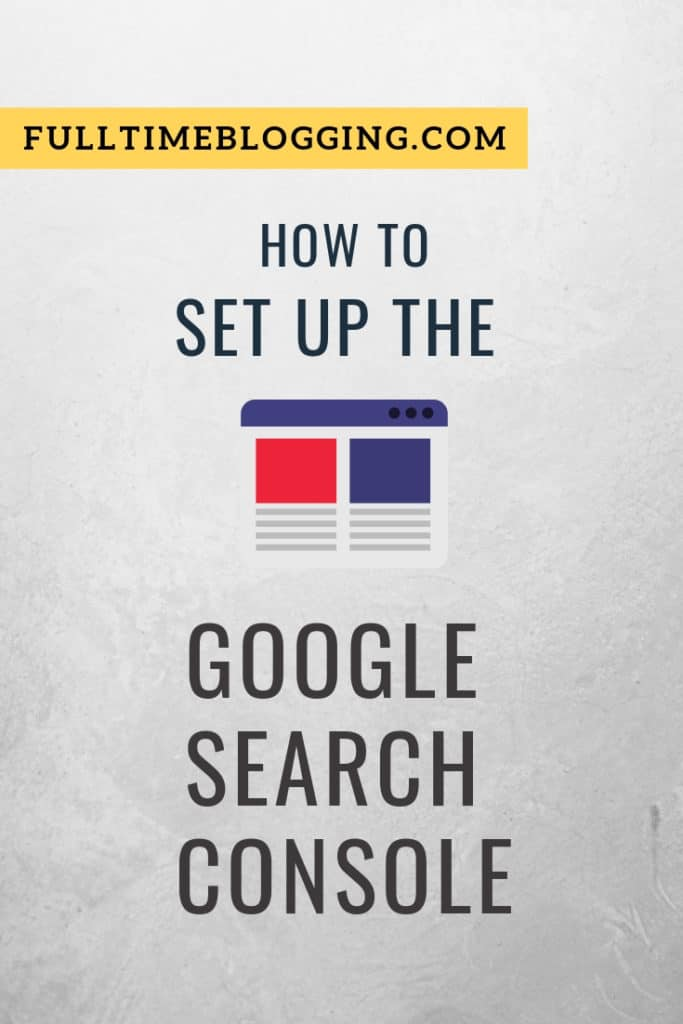 How To Set Up The Google Search Console