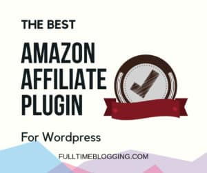 The Best Amazon Affiliate Plugin For Wordpress