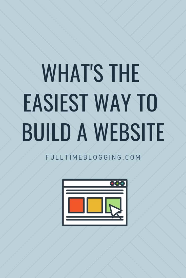 The Easiest Way To Build A Website