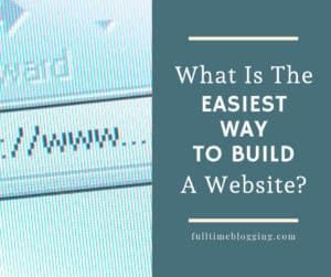 easiest way to build a website