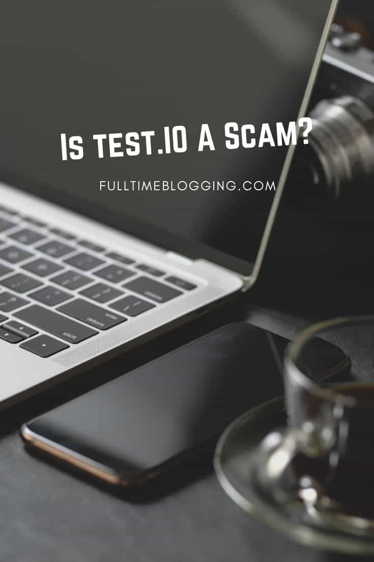 Is Test.io A Scam