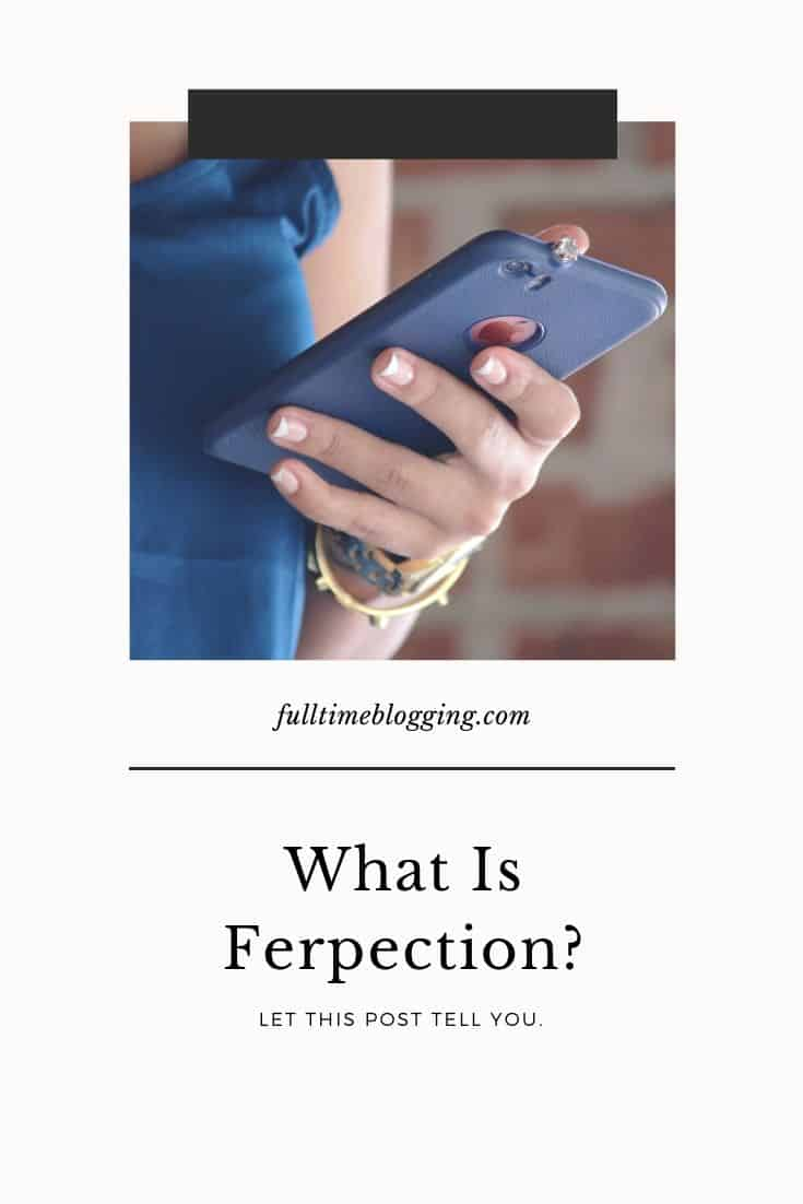What Is Ferpection About