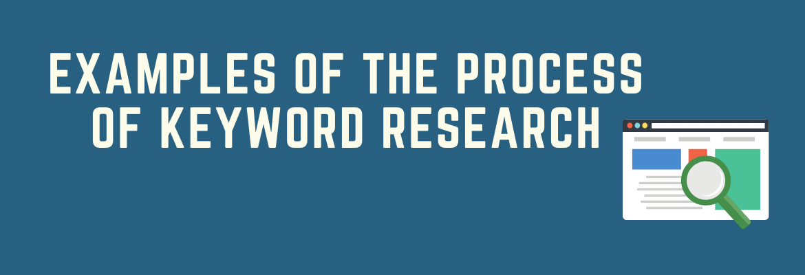 Examples Of The Process Of Keyword Research