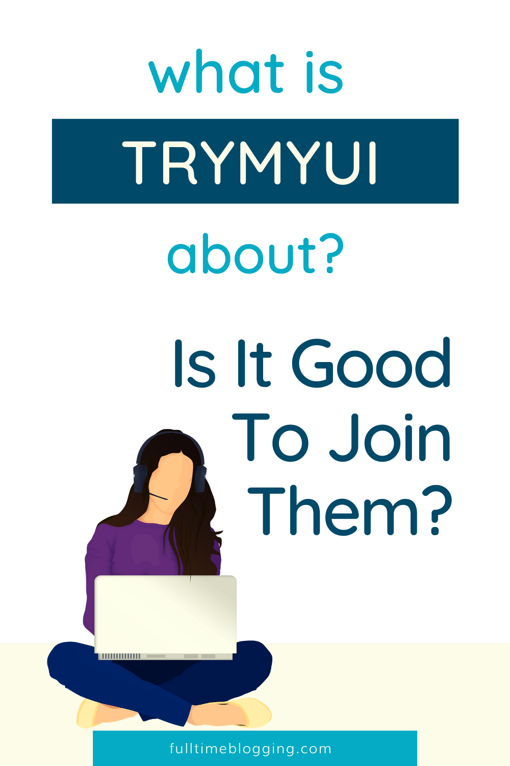 What Is Trymyui About