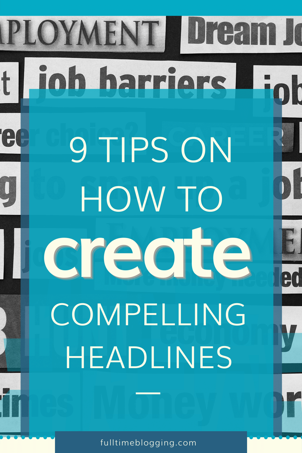 How To Create Compelling Headlines