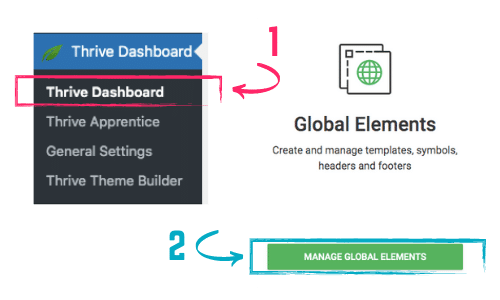 how to manage global elements in Thrive