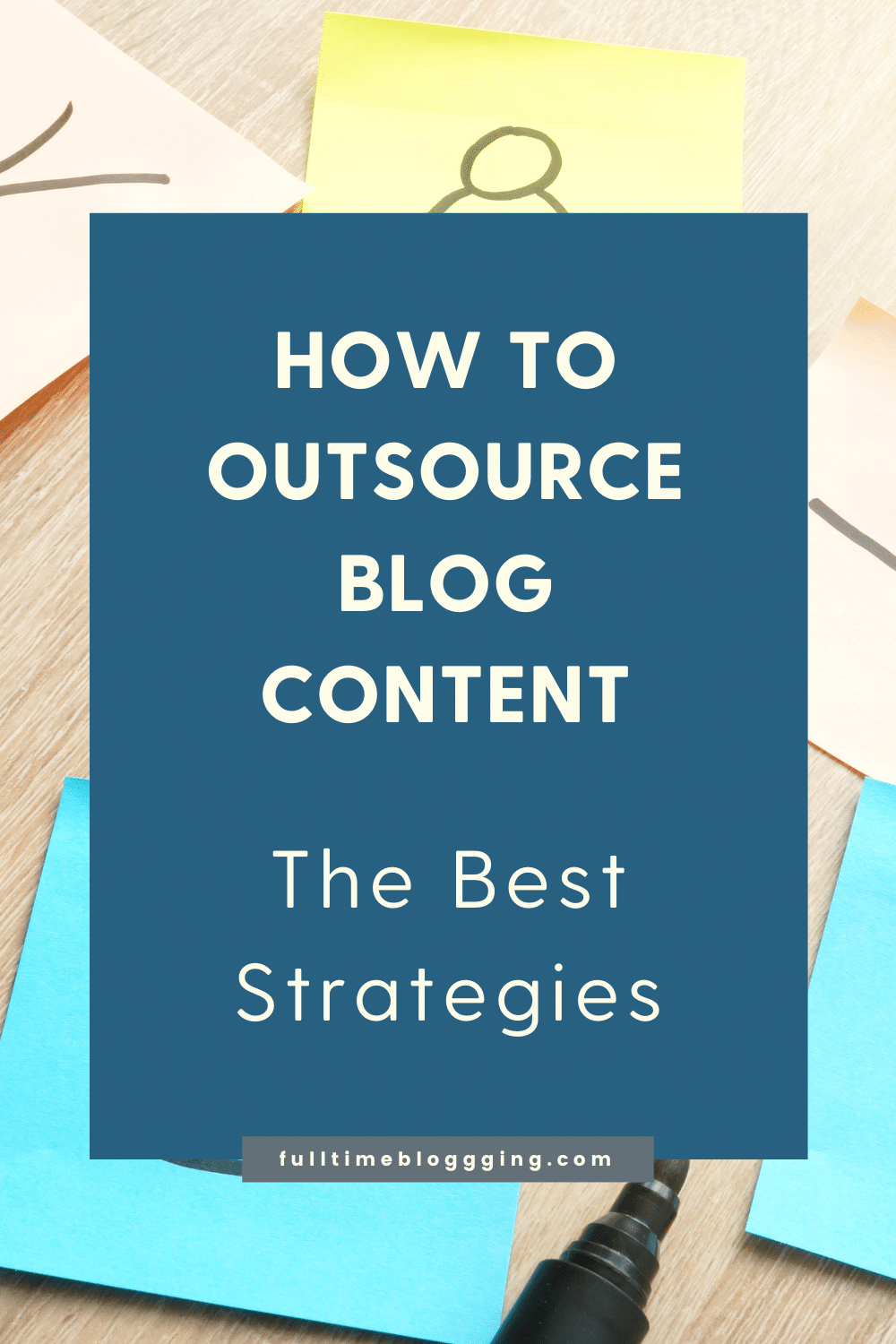 How To Outsource Blog Content