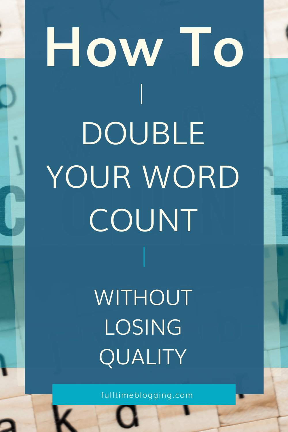 How to Double Your Word Count