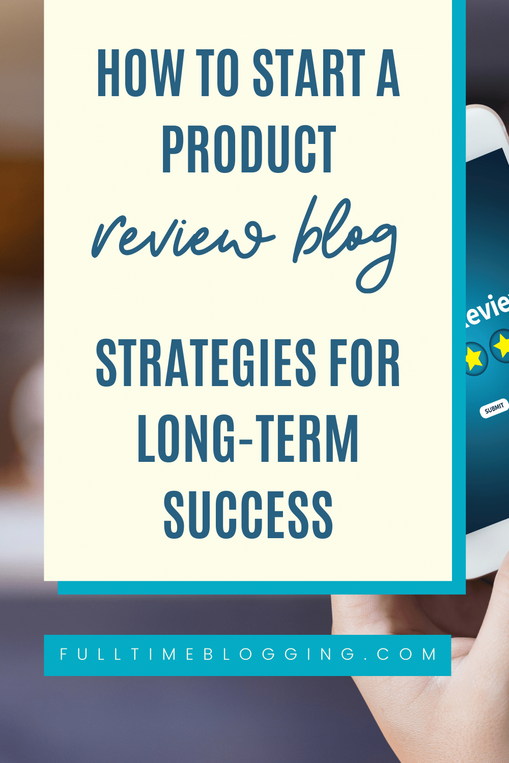 How To Start A Product Review Blog